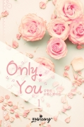 Only You 1/3